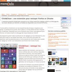 Click&Clean : une extension pour nettoyer Firefox et Chrome