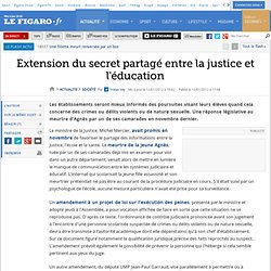 France : Extension du secret partagé entre la justice et l'éducation