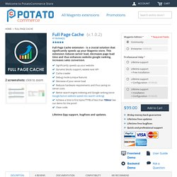 Full Page Cache - Magento Cache Extension by PotatoCommerce