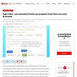 Right Inbox : une extension Chrome qui propulse Gmail dans une autre dimension