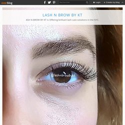 Eyelash extension mistakes to avoid if NYC – Experts recommendations - LASH N BROW BY KT
