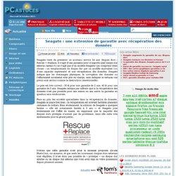 Seagate : une extension de garantie avec récupération des données