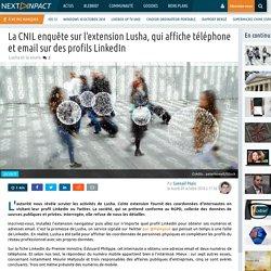 La CNIL enquête sur l'extension Lusha, qui affiche téléphone et email sur des profils LinkedIn