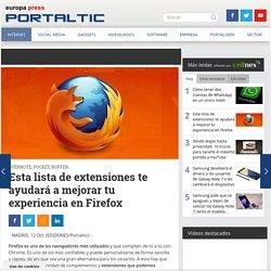 Esta lista de extensiones te ayudará a mejorar tu experiencia en Firefox