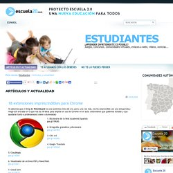 18 extensiones imprescindibles para Chrome