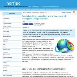 Las extensiones más útiles y prácticas para el navegador Google Chrome