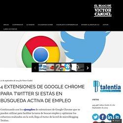 4 extensiones de Google Chrome para Twitter si estás en búsqueda activa de empleo