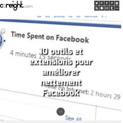 10 outils et extensions pour améliorer nettement Facebook