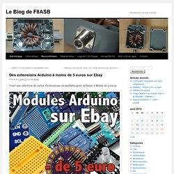 Des extensions Arduino à moins de 5 euros sur Ebay