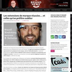 Les extensions de marque réussies… et celles qu'on préfère oublier – The brandnewsblog l Le blog des marques et du branding