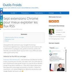 Sept extensions Chrome pour mieux exploiter les flux RSS