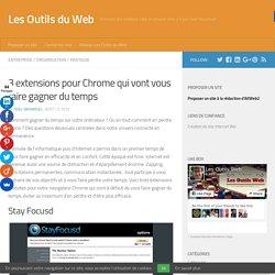 3 extensions pour Chrome qui vont vous faire gagner du temps - Les Outils du Web
