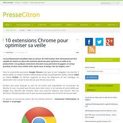 10 extensions Chrome pour optimiser sa veille