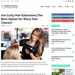 Types of Curly Hair Extension Online