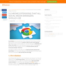 Chrome Extensions every Community Manager should use