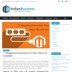 17 Magento Extensions For Your Store To Consider - Indian Business