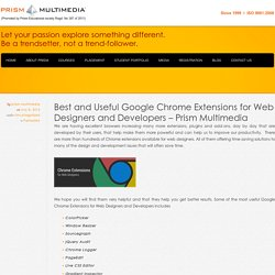 Best and Useful Google Chrome Extensions for Web Designers and Developers - Prism Multimedia - Prism Multimedia
