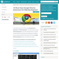 15 Must Have Google Chrome Extensions for Web Development
