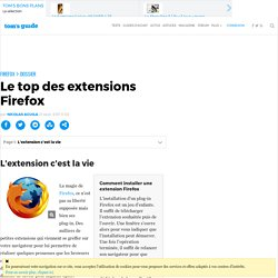 Le top des extensions Firefox : L'extension c'est la vie