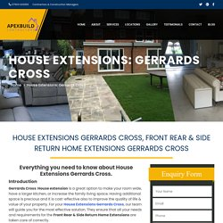House Extensions Gerrards Cross, Front Rear & Side Return Home Extensions Gerrards Cross