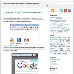 21 extensions Google Chrome pour webdesigner