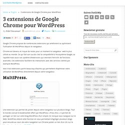 3 extensions de Google Chrome pour WordPress