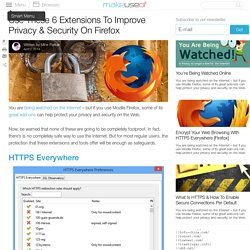 Use These 6 Extensions To Improve Privacy & Security On Firefox
