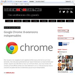 Google Chrome: 8 extensions indispensables
