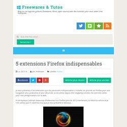 5 extensions Firefox indispensables