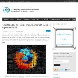 13 extensions Firefox pour une navigation Internet rapide et fiable
