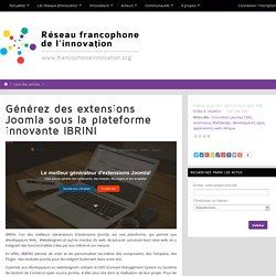 Générez des extensions Joomla sous la plateforme innovante IBRINI
