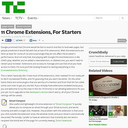 11 Chrome Extensions, For Starters