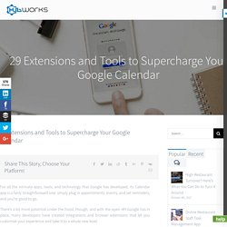 29 Extensions and Tools to Supercharge Your Google Calendar