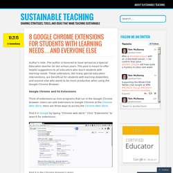 8 Google Chrome Extensions for Students with Learning Needs…And Everyone Else