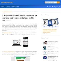 8 extensions chrome pour transmettre un contenu web vers un téléphone mobile