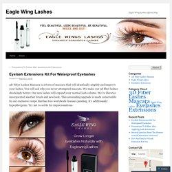 Eyelash Extensions Kit For Waterproof Eyelashes