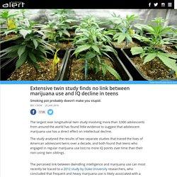 Extensive twin study finds no link between marijuana use and IQ decline in teens