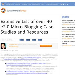 Extensive List of over 40 e2.0 Micro-Blogging Case Studies and Resources