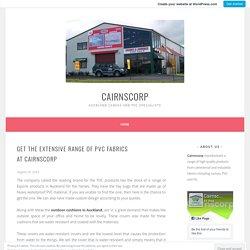 Get the extensive range of PVC fabrics at Cairnscorp – Cairnscorp