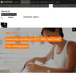 Extensive reading in ELT: Why and how? Free whitepaper