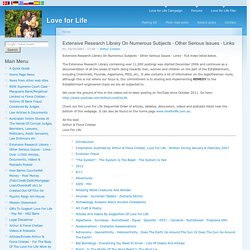 Extensive Research Library On Numerous Subjects - Other Serious Issues - Links