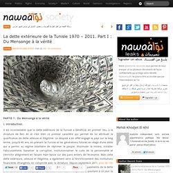 La dette extérieure de la Tunisie 1970 – 2011. A qui profite le crime ?