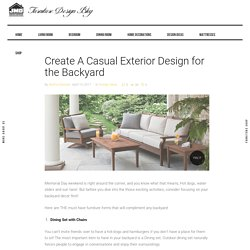 Create A Casual Exterior Design for the Backyard