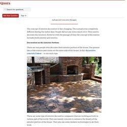 The Exterior Decoration by Concrete - Advanced Concrete Designs - Quora