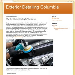 Why Get Exterior Detailing for Your Vehicle