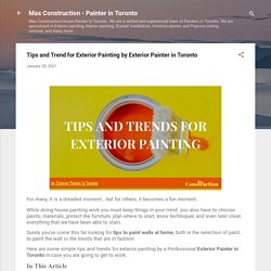 Tips and Trend for Exterior Painting by Exterior Painter in Toronto