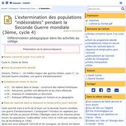 """L'extermination des populations """"indésirables"""" pendant la Seconde Guerre mondiale (3ème, cycle 4) - Odyssée : Histoire Géographie EMC"""