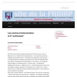 """Les centres d'exterminationet d'""""euthanasie"""""""