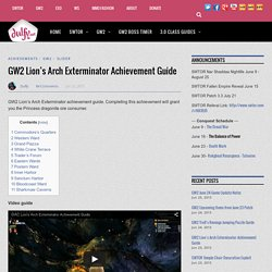 GW2 Lion's Arch Exterminator Achievement Guide