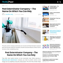 Pest Exterminator Company – The Name On Which You Can Rely